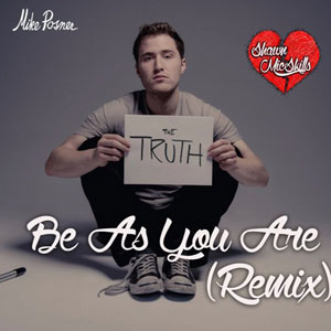 Be As You Are (JordanXL Remix)